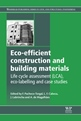 Eco-Efficient Construction and Building Materials - New Publication by Woodhead Publishing