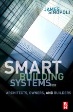 Smart Buildings Systems for Architects, Owners and Builders from Elsevier