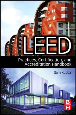 LEED Practices, Certification, and Accreditation Handbook from Elsevier