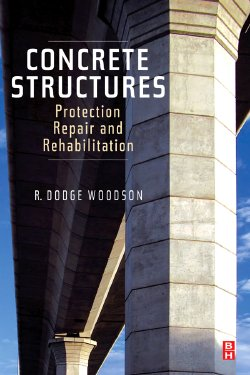 Concrete Structures - Protection, Repair and Rehabilitation from Elsevier